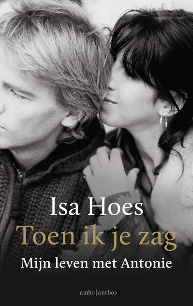 Isa Hoes - Toen ik je zag