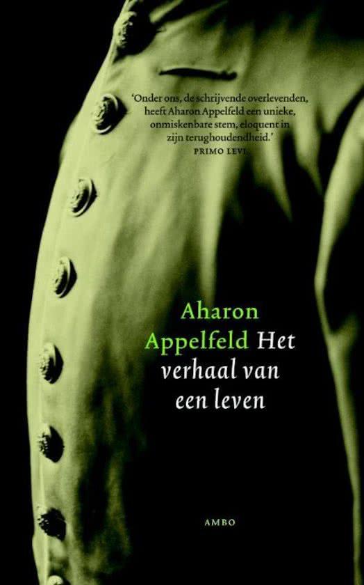 Aharon Appelfeld - Het verhaal van een leven