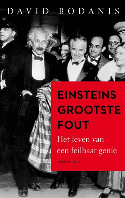 David Bodanis - Einsteins grootste fout