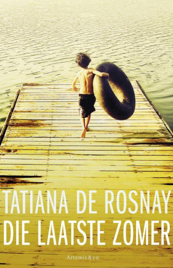 Tatiana de Rosnay - Die laatste zomer