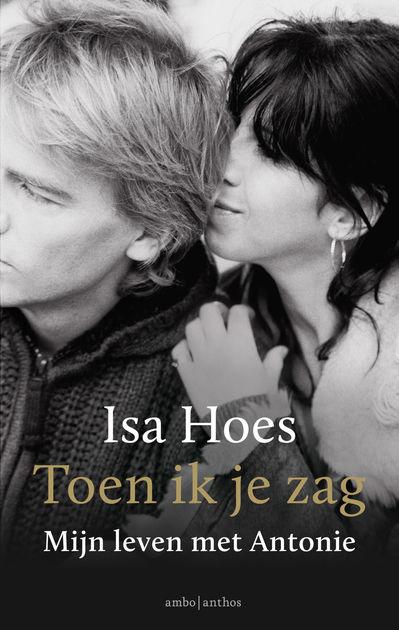Portfolio Auteurs - Bonnie Steenman - Isa Hoes - Toen ik je zag